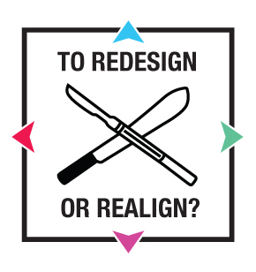 Redesign-Vs.-Realign